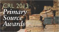 CRL 2013 Primary Source Awards nominations open