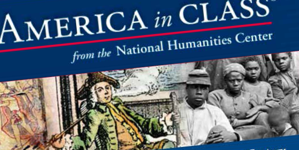Main web page for the Lessons section of the America in Class website by the National Humanities Center, winner of the 2014 CRL Primary Source Award for Teaching.